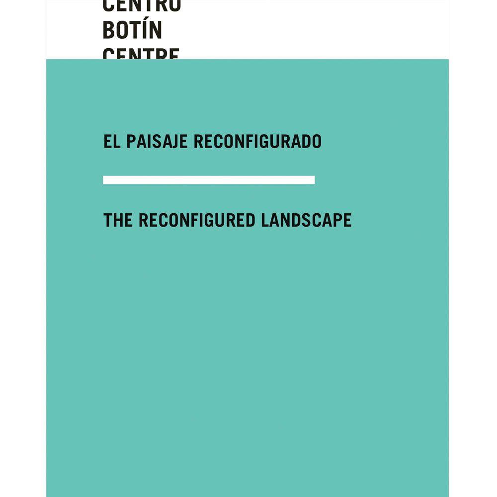 Catalogo el paisaje reconfigurado